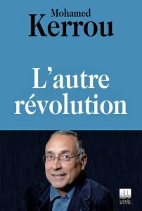 Pourquoi une «autre révolution» en Tunisie? Interview avec Mohamed Kerrou autour de son livre