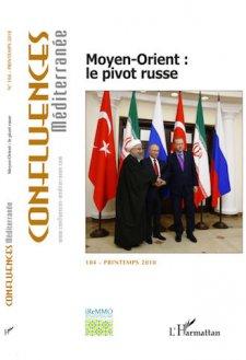 REVUE CONFLUENCES MÉDITERRANÉE / MOYEN-ORIENT : LE PIVOT RUSSE  – (2018)