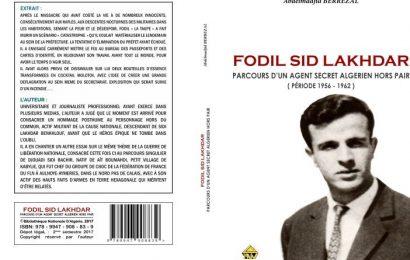 Livre / Fodil Sid Lakhdar, parcours d'un agent secret algérien (roman)