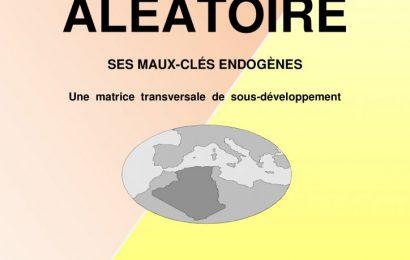 L'Algérie Aléatoire / LA VIE POLITIQUE