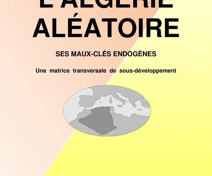L'Algérie Aléatoire / L'ADMINISTRATION PUBLIQUE