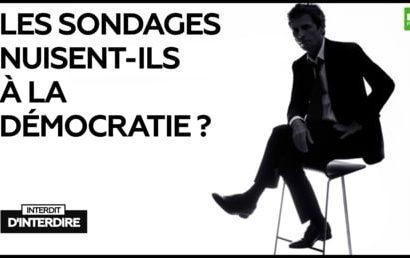Interdit d'interdire : Les sondages nuisent-ils à la démocratie ?