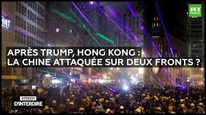 Interdit d'interdire / Après Trump, Hong Kong : la Chine attaquée sur deux fronts ?