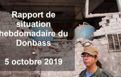 Ukraine / Rapport de situation hebdomadaire du Donbass (Vidéo) – 5 octobre 2019