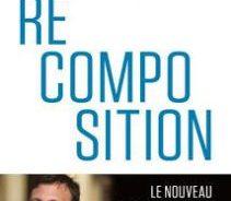 Livre / «Recomposition» : les ambivalences d'une lecture des mouvements populistes d'Alexandre Devecchio