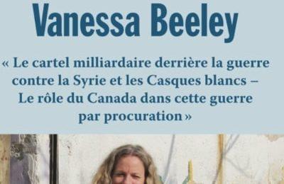 EXCLUSIVE – Entrevue avec Vanessa Beeley sur la Syrie