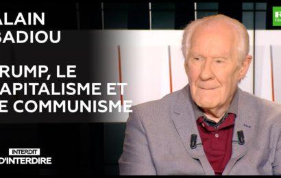 Trump, le capitalisme et le communisme (avec Alain Badiou)