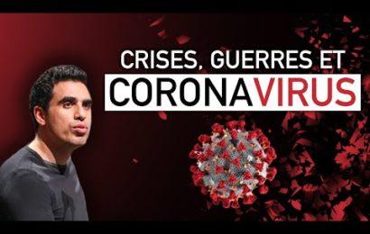 Crises, Guerres et CORONAVIRUS | Idriss ABERKANE