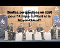 Quelles perspectives en 2020 pour l'Afrique du Nord et le Moyen-Orient?