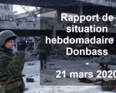 Rapport de situation hebdomadaire du Donbass (Vidéo) – 21 mars 2020