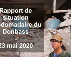 RP Donbass / Rapport de situation hebdomadaire du Donbass (Vidéo) – 13 juin 2020