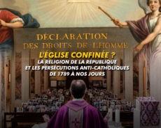 Dossier : L'Eglise confinée et la religion de la république, de 1789 à nos jours