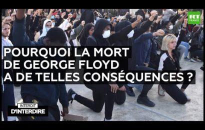Interdit d'interdire – Pourquoi la mort de George Floyd a de telles conséquences ?