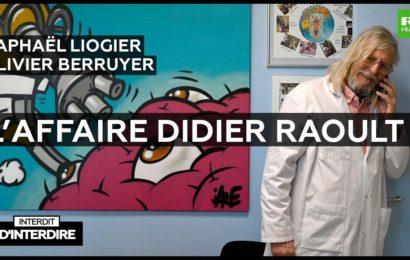 Interdit d'interdire – L'affaire Didier Raoult