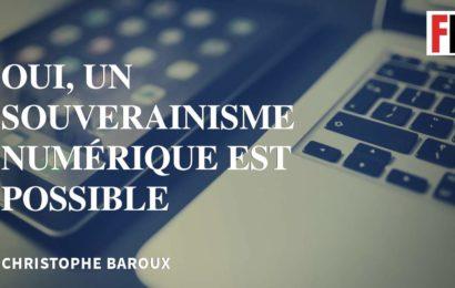 France / Oui, un souverainisme numérique est possible
