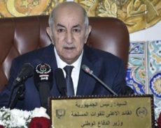 Algérie / Le président de la République hausse le ton et avertit les lobbies ciblant l'armée : «Votre combat est désespéré»