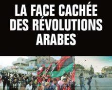 Livre / «La face cachée des révolutions arabes»