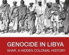 Ali Abdullatif Ahmida, Génocide en Libye : Shar, une histoire coloniale cachée (Nouveaux textes disponibles maintenant)