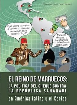 Un nouvel ouvrage met à nu les pratiques sournoises du Maroc en Amérique Latine contre la RASD