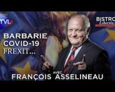 France / Bistro Libertés avec François Asselineau (UPR) : Barbarie, Covid-19, Frexit