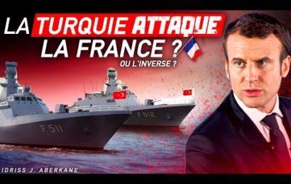 La Turquie attaque la France ?! Ou l'inverse ? | IDRISS ABERKANE