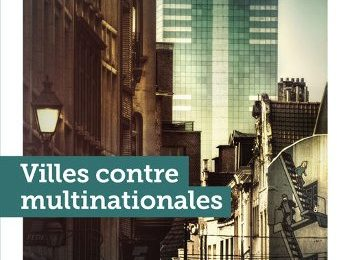 PUBLICATION / « Villes contre multinationales » dans un monde post-Covid