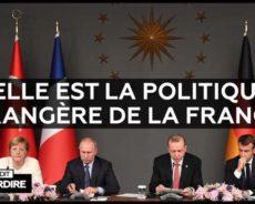 Quelle est la politique étrangère de la France ?