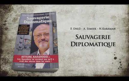 Affaire Khashoggi : «Sauvagerie Diplomatique» (présentée par Pierre Jovanovic)