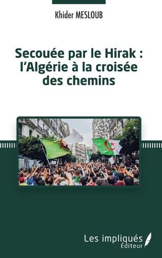 L'Algérie prise en tenaille entre deux forces réactionnaires: l'islamisme et le berbérisme