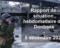 Rapport de situation hebdomadaire du Donbass (Vidéo) – 5 décembre 2020