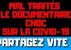Mal traités – Covid-19 – le documentaire choc