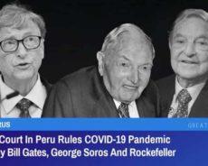 """Un tribunal péruvien se prononce sur la pandémie de COVID-19 """"déclenchée par Bill Gates, George Soros et Rockefeller"""""""