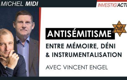 Antisémitisme : entre mémoire, déni et instrumentalisation – Michel Midi avec Vincent Engel