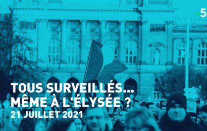 France / Tous surveillés…même à l'Élysée ?
